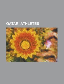 Qatari Athletes: Abdulrahman Suleiman, Abubaker Ali Kamal, Ahmad Hassan Abdullah, Ahmad Hassan Moussa, Ahmed Ibrahim Warsama, Ahmed Jum