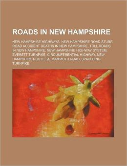 Roads in New Hampshire: Interstate Highways in New Hampshire, New Hampshire Highways, New Hampshire Road Stubs
