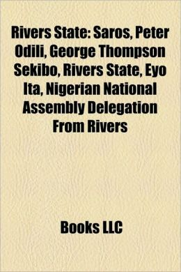 Rivers State: Local Government Areas in Rivers State, People from Rivers State, Populated places in Rivers State, Port Harcourt, Ken Saro-Wiwa
