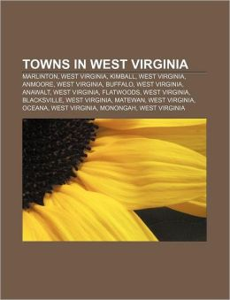 Towns in West Virginia: Marlinton, West Virginia, Kimball, West Virginia, Anmoore, West Virginia, Buffalo, West Virginia, Anawalt