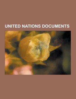 United Nations Documents: Agenda 21, Millennium Development Goals, United Nations List of Non-Self-Governing Territories