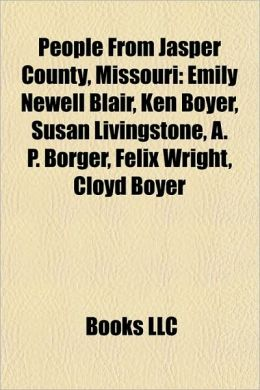 People from Jasper County, Missouri: People from Alba, Missouri, People from Carthage, Missouri, People from Joplin, Missouri