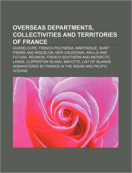What Are The Overseas Departments Of France
