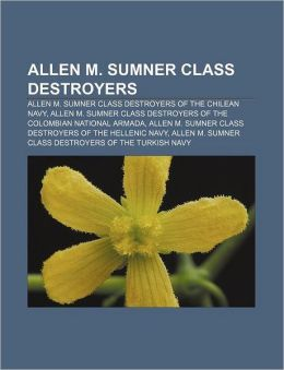 Allen M. Sumner class destroyers: Allen M. Sumner class destroyers of the Chilean Navy