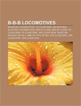 B-B-B locomotives: Bo-Bo-Bo locomotives, FS Class E636, QR National electric locomotives, NZR DJ class, NZR EF class, FS Class E656