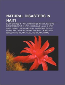 Natural disasters in Haiti: Earthquakes in Haiti, Hurricanes in Haiti, Natural disaster deaths in Haiti, Hurricane Lili, 2010 Haiti earthquake
