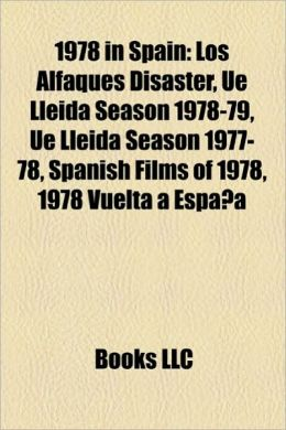 1978 in Spain: Los Alfaques Disaster, Ue Lleida Season 1978-79, Ue Lleida Season 1977-78, Spanish Films of 1978, 1978 Vuelta a Espa a