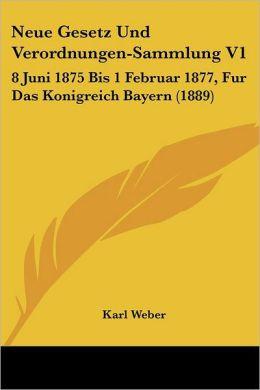 Neue Gesetz Und Verordnungen-Sammlung V1