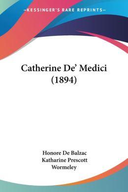 Catherine De' Medici (1894)
