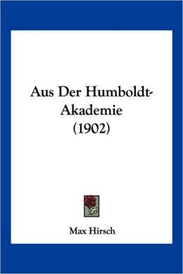 Aus Der Humboldt-Akademie (1902)