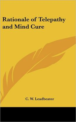 Rationale Of Telepathy And Mind Cure