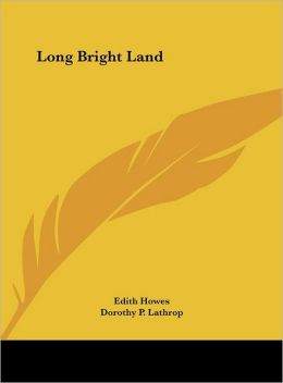 Long Bright Land