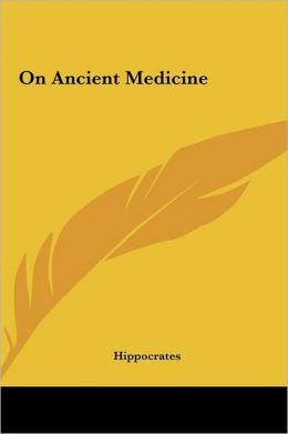 On Ancient Medicine