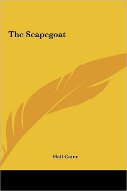 The Scapegoat the Scapegoat