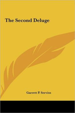 The Second Deluge the Second Deluge