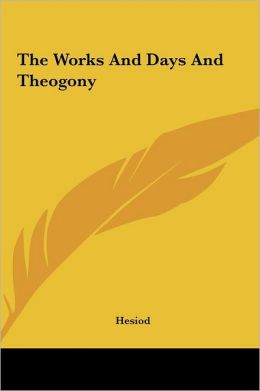 The Works and Days and Theogony