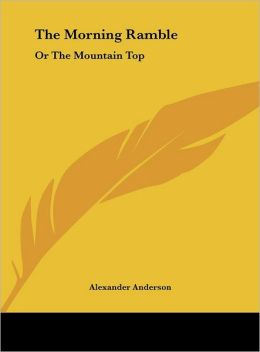 The Morning Ramble: Or the Mountain Top