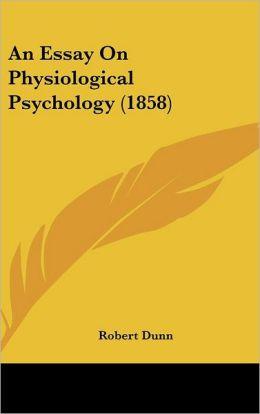 An Essay on Physiological Psychology (1858)