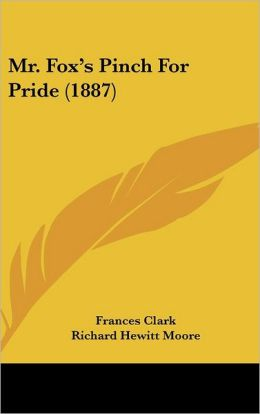 Mr. Fox's Pinch For Pride (1887)