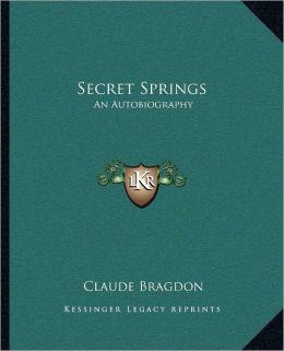 Secret Springs: An Autobiography