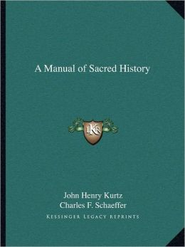 A Manual of Sacred History