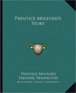 Prentice Mulford's Story