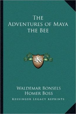 The Adventures of Maya the Bee