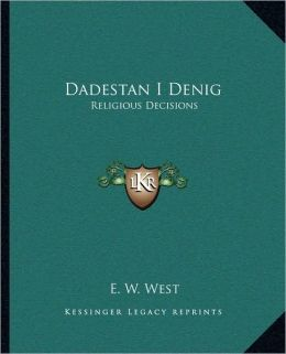 Dadestan I Denig: Religious Decisions