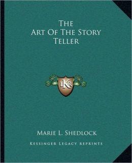 The Art Of The Story Teller