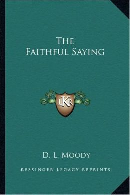 The Faithful Saying