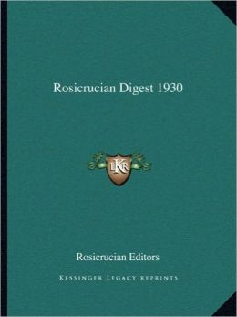 Rosicrucian Digest 1930