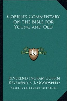 Cobbin's Commentary on the Bible for Young and Old