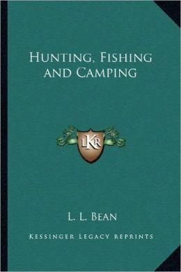 Hunting, Fishing and Camping