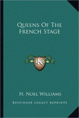 Queens Of The French Stage