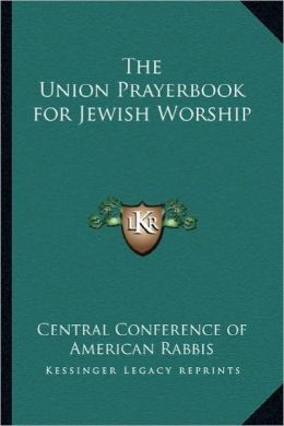 The Union Prayerbook for Jewish Worship
