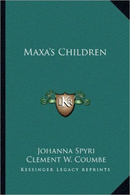 Maxa's Children