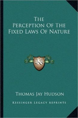 The Perception Of The Fixed Laws Of Nature
