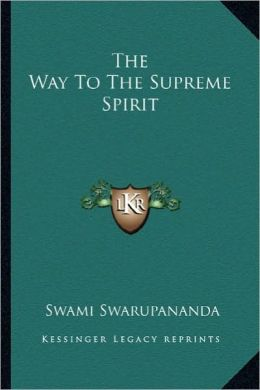 The Way To The Supreme Spirit