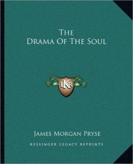 The Drama Of The Soul