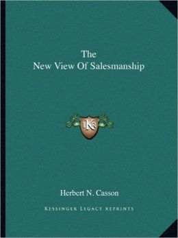 The New View Of Salesmanship