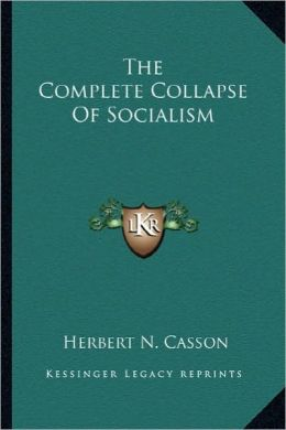 The Complete Collapse Of Socialism