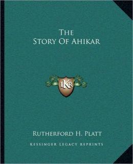 The Story Of Ahikar