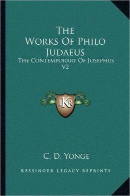 The Works Of Philo Judaeus