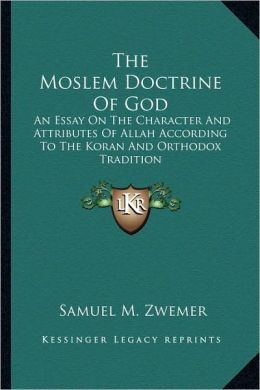 The Moslem Doctrine Of God