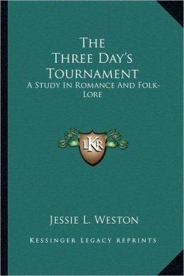 The Three Day's Tournament