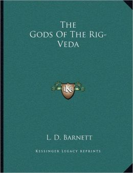 The Gods Of The Rig-Veda