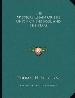 The Mystical Chain Or The Union Of The Soul And The Stars