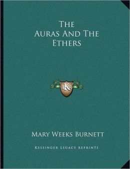 The Auras And The Ethers