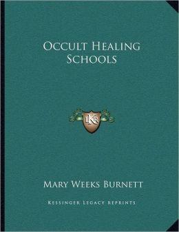 Occult Healing Schools