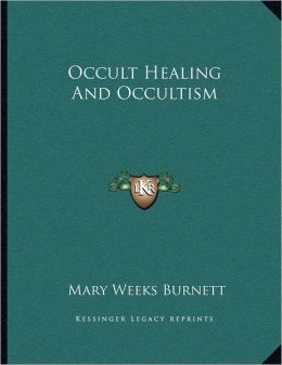 Occult Healing And Occultism